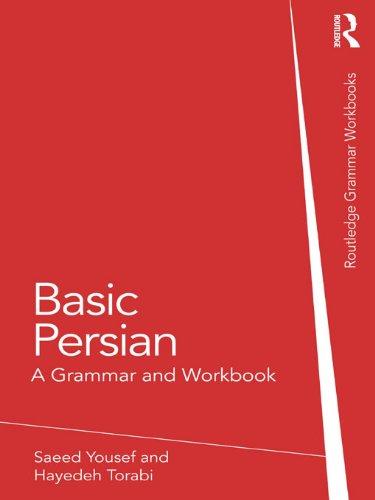 Basic Persian: A Grammar and Workbook (Grammar Workbooks) (English Edition)