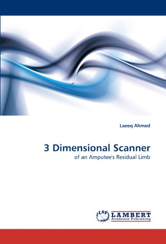 3 Dimensional Scanner: of an Amputee's Residual Limb