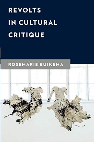 Revolts in Cultural Critique (New Critical Humanities)