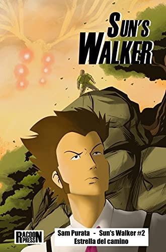 Suns Walker #2: Estrella del camino (Suns Walker (Español))