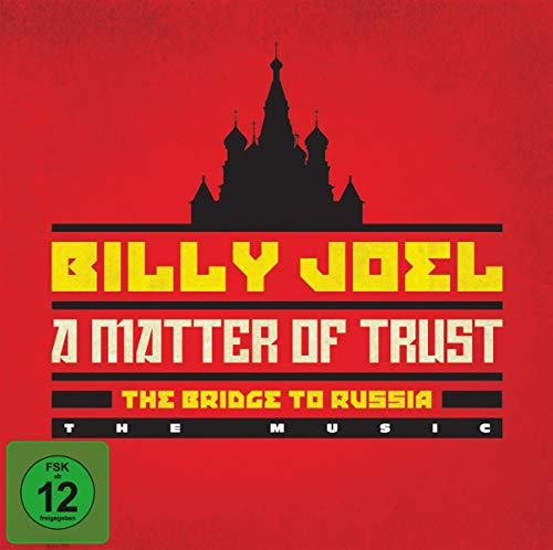 A Matter Of Trust - The Bridge to Russia