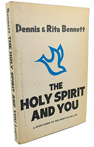 The Holy Spirit and You : A Study-Guide to the Spirit-Filled Life