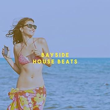 Bayside House Beats