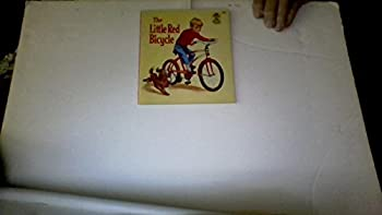 Paperback The little red bicycle: Story and pictures (A Whitman book) Book