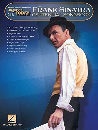 Frank Sinatra Centennial Songbook: E-Z Play Today #216