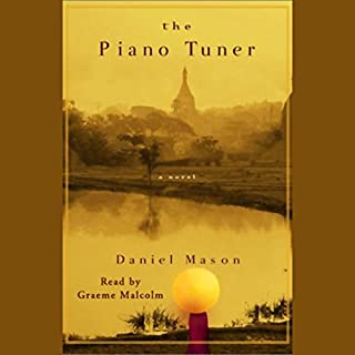 The Piano Tuner     A Novel              By:                                                                                                                                 Daniel Mason                               Narrated by:                                                                                                                                 Richard Matthews                      Length: 10 hrs and 48 mins     286 ratings     Overall 4.0