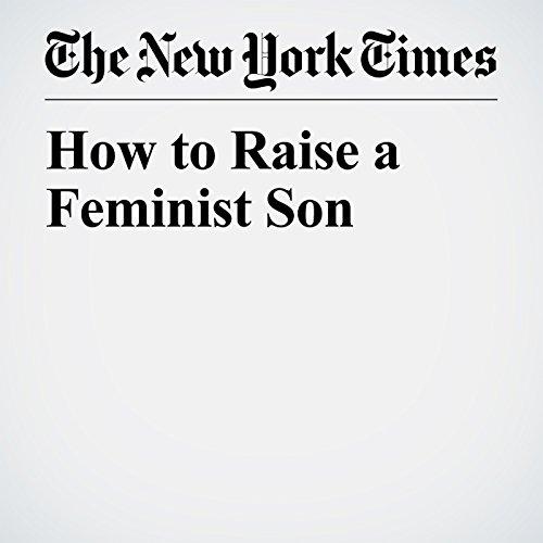 How to Raise a Feminist Son audiobook cover art