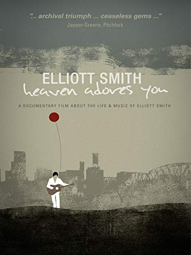 Elliott Smith - Heaven Adores You [OV]