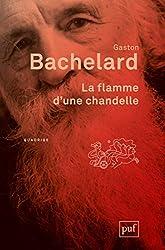 La flamme d'une chandelle de Gaston Bachelard