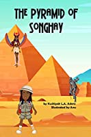 The Pyramid of Songhay