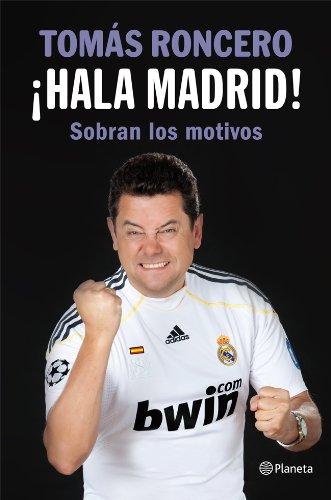 ¡Hala Madrid!: Sobran los motivos ((Fuera de colección))