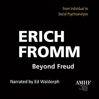 Beyond Freud: From Individual to Social Psychoanalysis cover art
