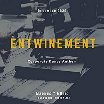Entwinement (Corporate Dance Anthem)