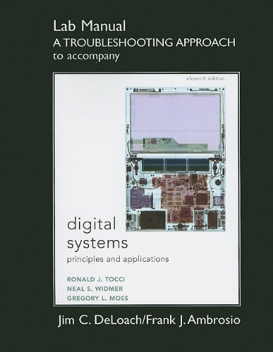 Student Lab Manual A Troubleshooting Approach for Digital...
