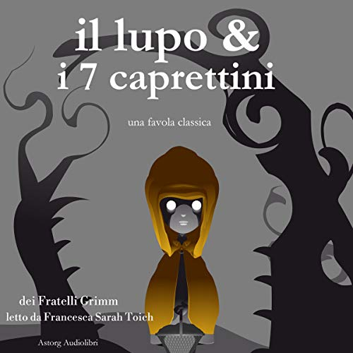 Il lupo e i sette caprettini audiobook cover art