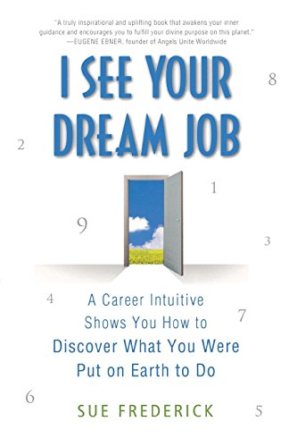 Image of I SEE YOUR DREAM JOB