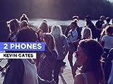 2 Phones al estilo de Kevin Gates