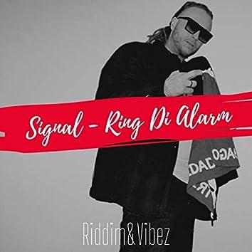 Ring Di Alarm (Curcuma Riddim) [feat. Riddim & Vibez]