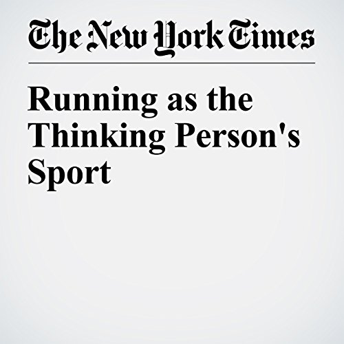 214d0ad5a88 Running as the Thinking Person's Sport Audiobook | Gretchen Reynolds ...