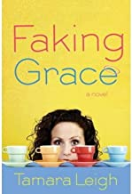 [ [ [ Faking Grace [ FAKING GRACE ] By Leigh, Tamara ( Author )Aug-19-2008 Paperback