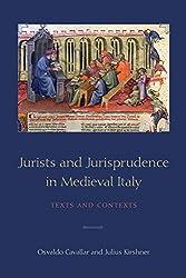 Cavallar/Kirshner: Jurists and Jurisprudence (Toronto Studies in Medieval Law)
