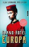 Grand Hotel Europa: Roman (German Edition)