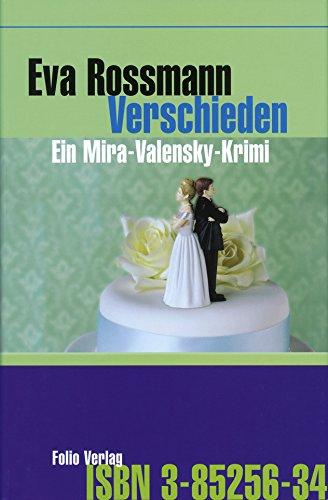 Verschieden: Ein Mira-Valensky-Krimi