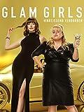 Glam Girls - Hinreißend verdorben [dt./OV]