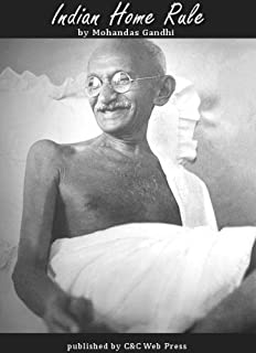 Indian Home Rule by Mohandas Gandhi - includes active table of contents