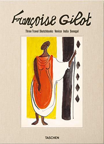 Françoise Gilot. Sketchbooks: Venice, Africa, and India: Three Travel Sketchbooks: Venice, India, Senegal