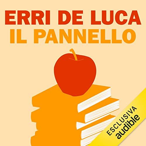 Il pannello                   By:                                                                                                                                 Erri De Luca                               Narrated by:                                                                                                                                 Lino Musella                      Length: 25 mins     Not rated yet     Overall 0.0