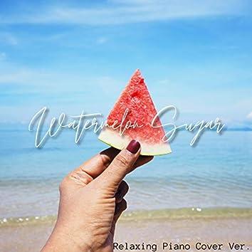 Watermelon Sugar (Relaxing Piano Cover ver.)