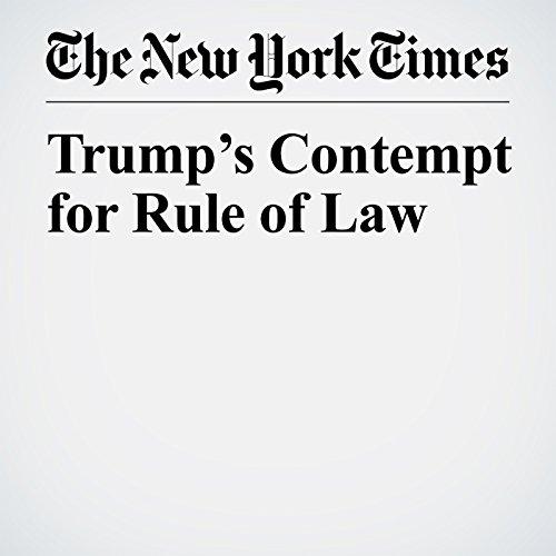 Trump's Contempt for Rule of Law copertina