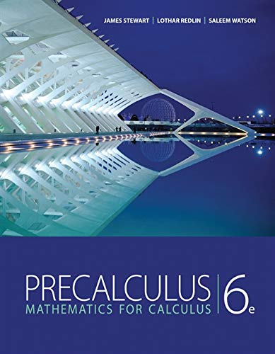Compare Textbook Prices for Student Solutions Manual for Stewart/Redlin/Watson's Precalculus: Mathematics for Calculus, 6th 6 Edition ISBN 9780840068798 by Stewart, James,Redlin, Lothar,Watson, Saleem