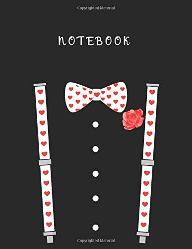 Notebook: Bow Tie Suspenders Hearts Valentines Day Men Women Kids Lined Notebook 109 Pages White Paper Journal Notebook with Black Cover Large Size 8.5in x 11in School Notebook Best Gift for Friends