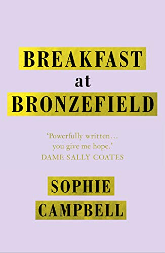 Breakfast at Bronzefield by [Sophie Campbell]