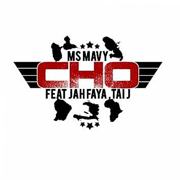 Cho (feat. Jah Faya, Tai J)