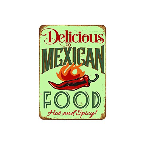Molacai Delicious Food Mexican Tin Sign Metal Cafe/Man Cave/Office/Bar/Club/Home Wall Art Decoration Poster Retro 8x12 inches