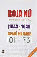 Roja Nû 1943 - 1946 / Hemû Hejmar 101 - 731