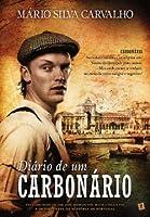 Diário de um Carbonário (Portuguese Edition)