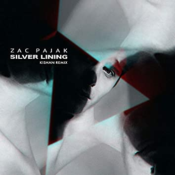 Silver Lining [Kishan Remix]