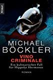 Michael Böckler: Vino Criminale
