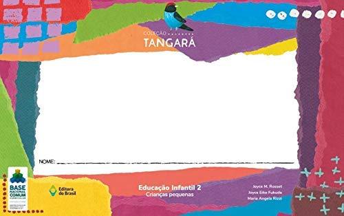 Tangará. Educação Infantil 2