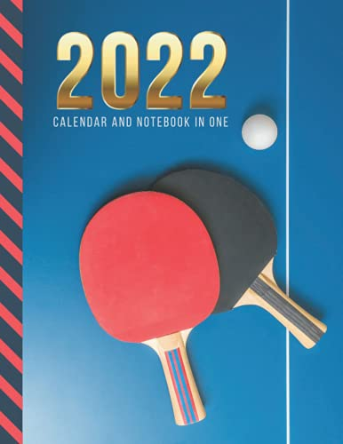 2022 Calendar and Notebook In One: 8.5x11 Monthly Planner with Note Paper Combo / Ping Pong Table Tennis - Art Photo / Large Organizer With Whole ... Ruled Lined Sheets / Life Organizing Gift
