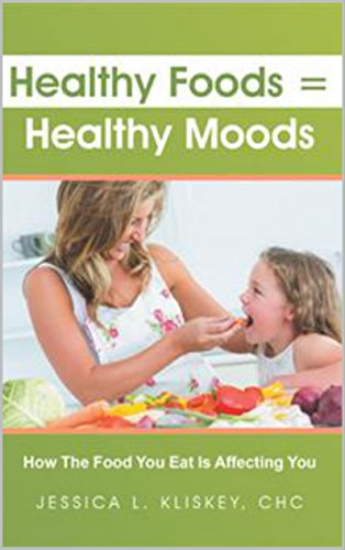 Healthy Foods = Healthy Moods: How The Food You Eat Is Affecting You