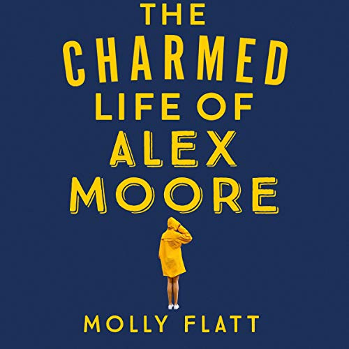 The Charmed Life of Alex Moore audiobook cover art