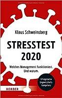 Stresstest 2020: Welches Management funktioniert. Und warum.