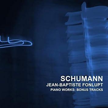 Schumann: Piano Works (Bonus Tracks)