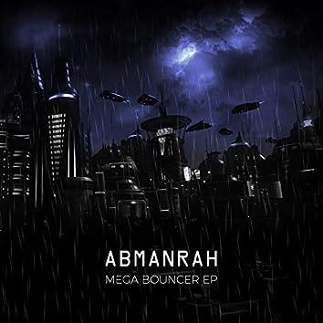 Mega Bouncer EP