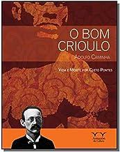 Bom Crioulo Adolfo Caminha - Série Outras Leituras